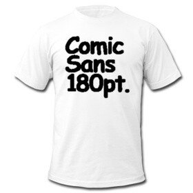 Comics Sans Day: Vista a camisa -n