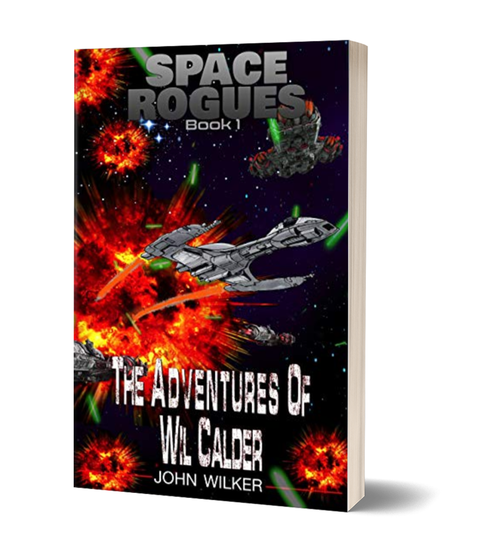 Space Rogues book 1. The Adventures of Wil Calder cover