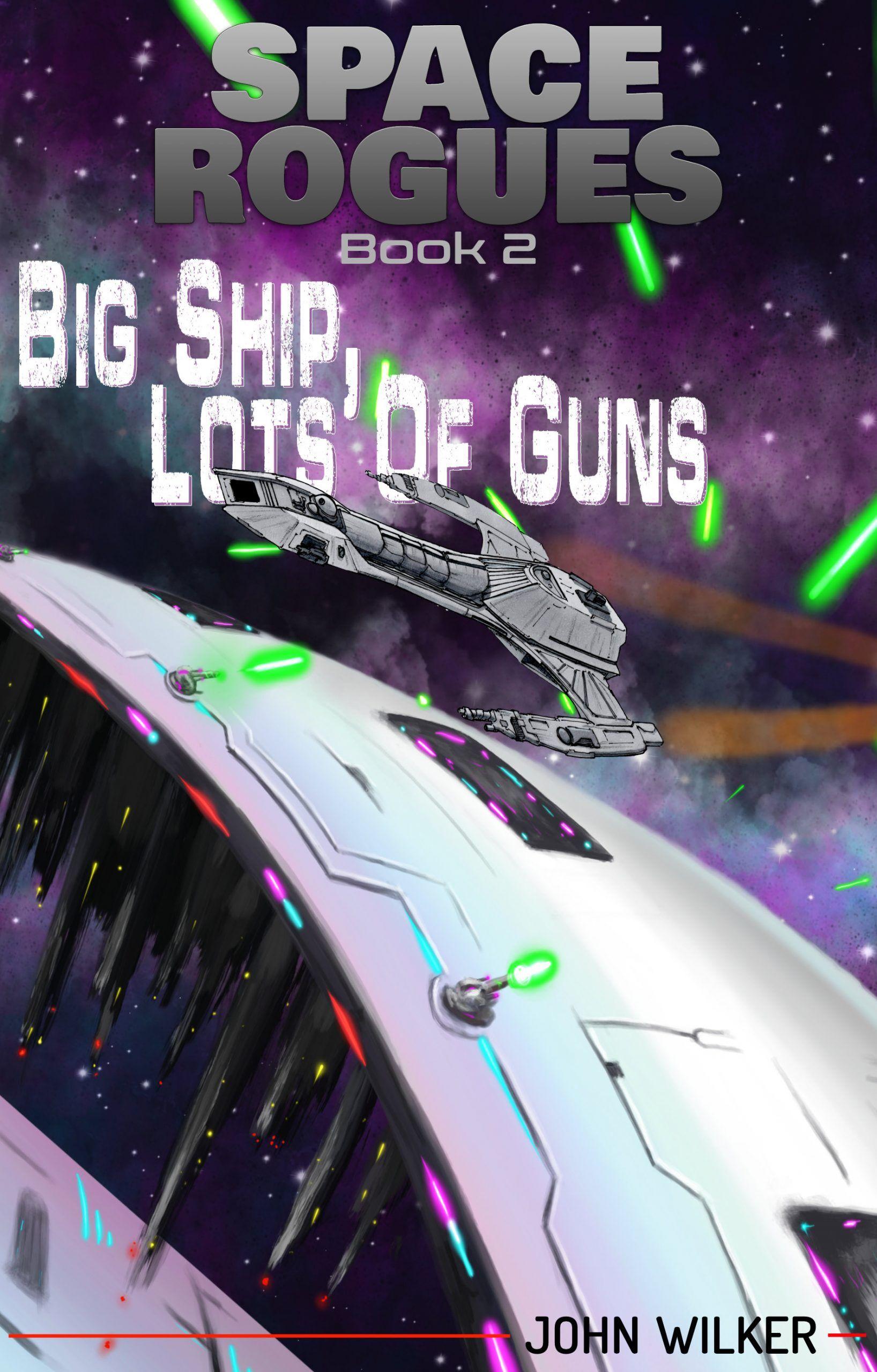Book Cover: Big Ship, Lots of Guns